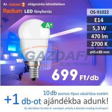 RADIUM LED fényforrás, E14, 5.3W, 470Lm, 240V, 2700K, opál búra