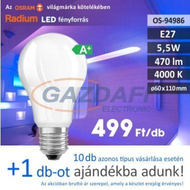 RADIUM A60 LED fényforrás, E27, 5.5W, 470Lm, 240V, 4000K, opál búra